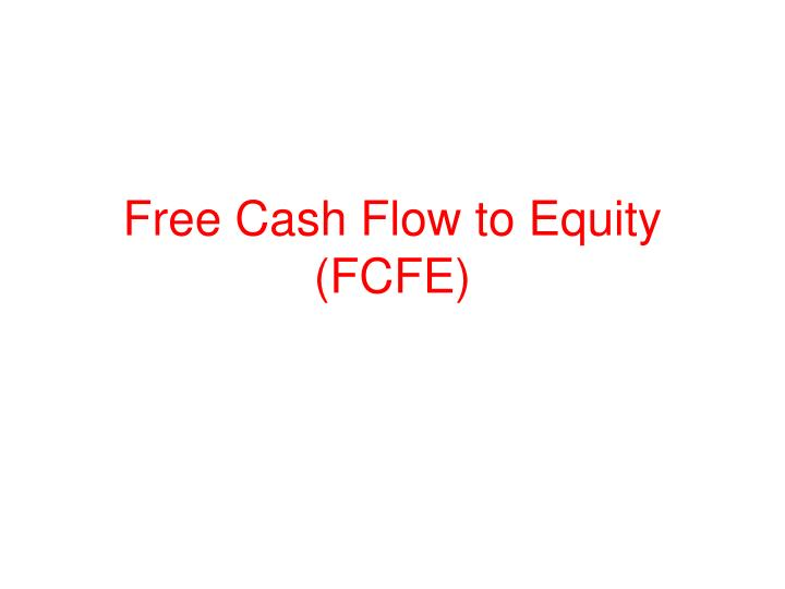 Free cash flow to equity fcfe
