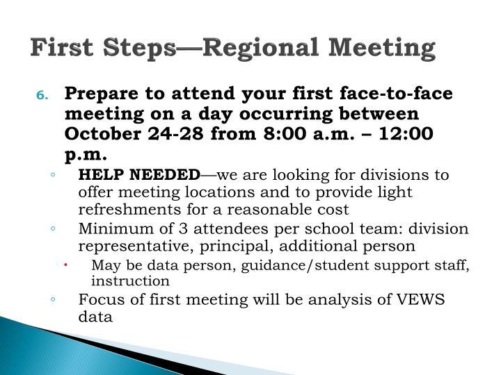 First Steps—Regional Meeting