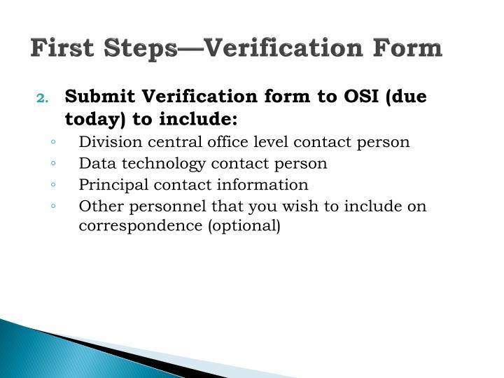 First Steps—Verification Form