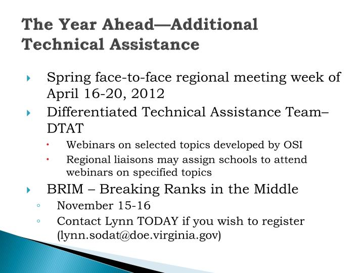 The Year Ahead—Additional Technical Assistance