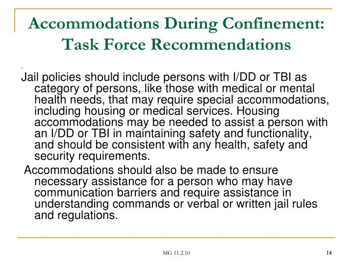 Accommodations During Confinement: Task Force Recommendations