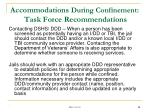 accommodations during confinement task force recommendations1