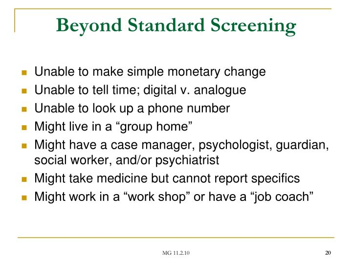 Beyond Standard Screening