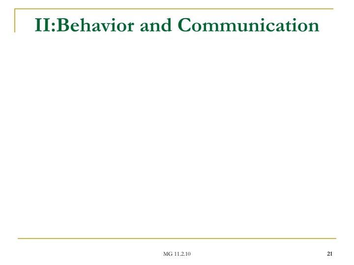 II:Behavior and Communication