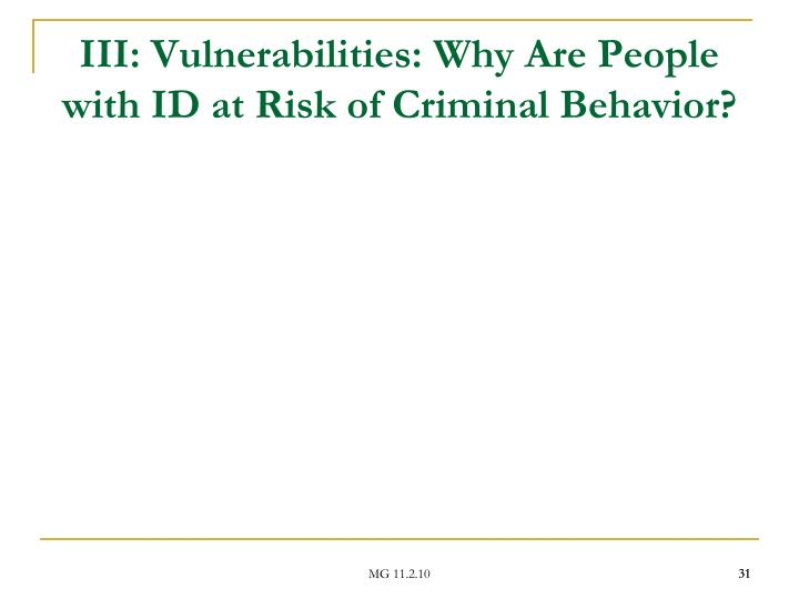 III: Vulnerabilities: Why Are People with ID at Risk of Criminal Behavior?