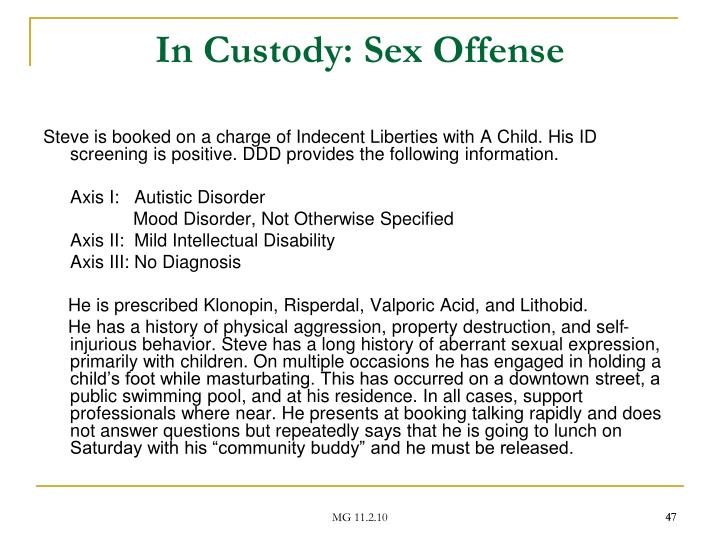 In Custody: Sex Offense