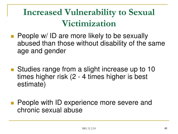 Increased Vulnerability to Sexual Victimization