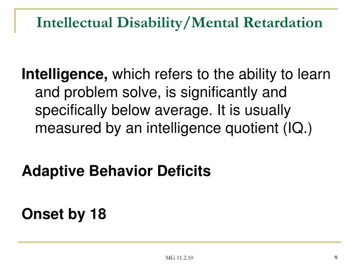 Intellectual Disability/Mental Retardation