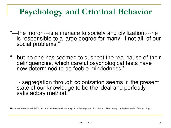 Psychology and criminal behavior