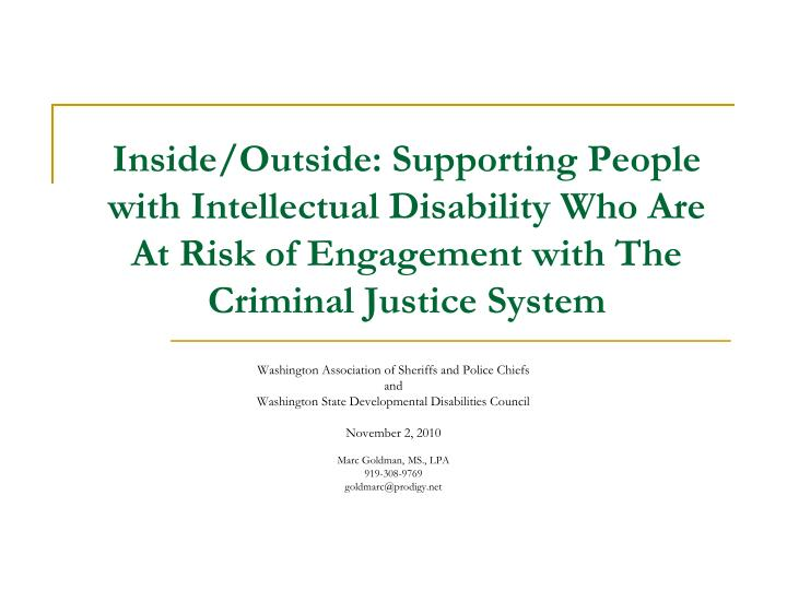 Inside/Outside: Supporting People with Intellectual Disability Who Are At Risk of Engagement with Th...
