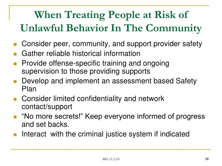 When Treating People at Risk of Unlawful Behavior In The Community