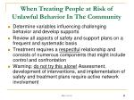 when treating people at risk of unlawful behavior in the community1