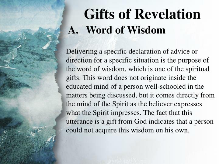 II. Gifts of Revelation (A)