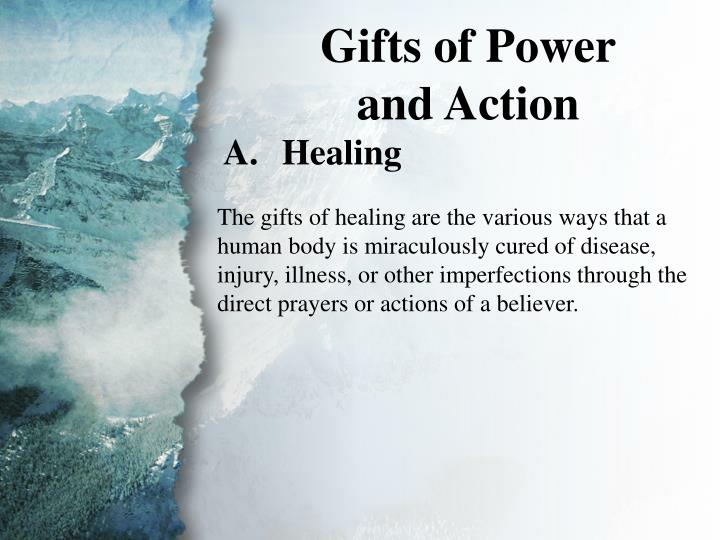 III. Gifts of Power and Action (A)
