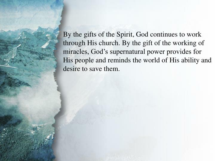 III. Gifts of Power and Action (C)