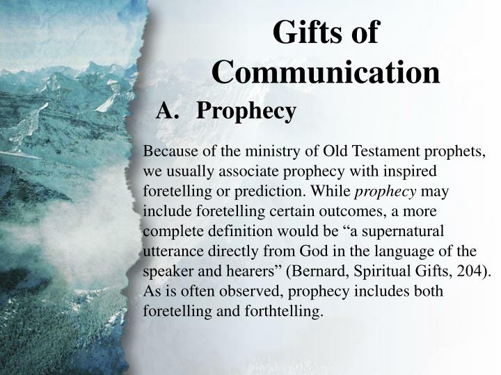 IV. Gifts of Communication (A)