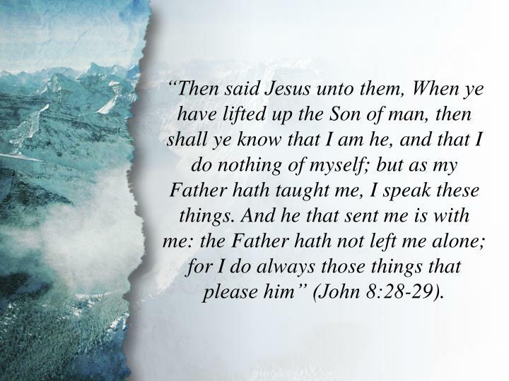 John 8:28-29