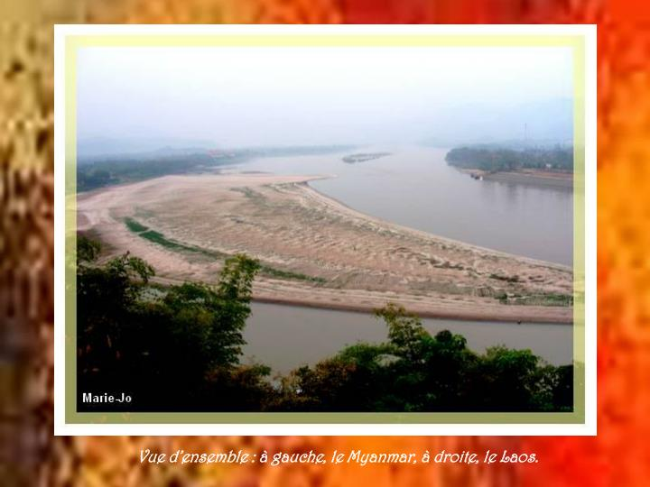 Vue d'ensemble : à gauche, le Myanmar, à droite, le Laos.