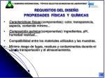requisitos del dise o propiedades f sicas y qu micas