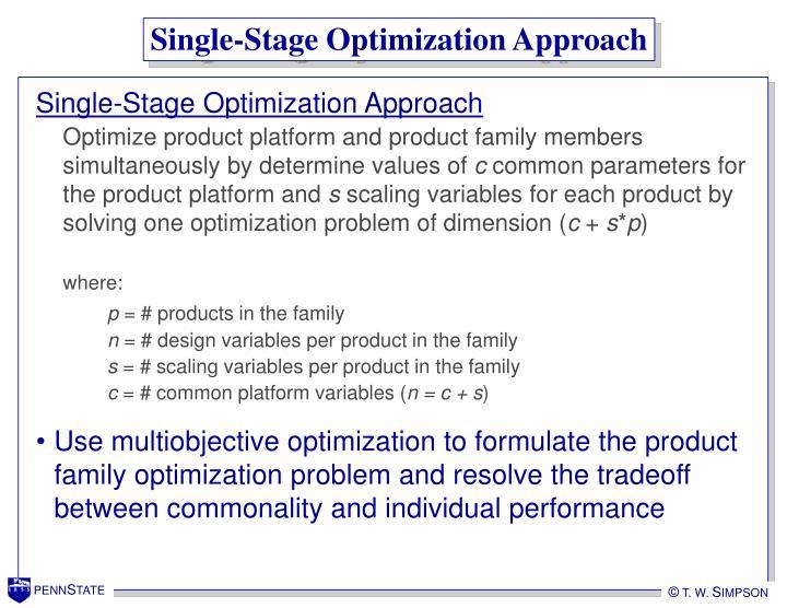 Single-Stage Optimization Approach