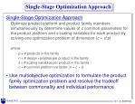 single stage optimization approach