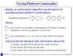 varying platform commonality