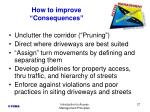 how to improve consequences