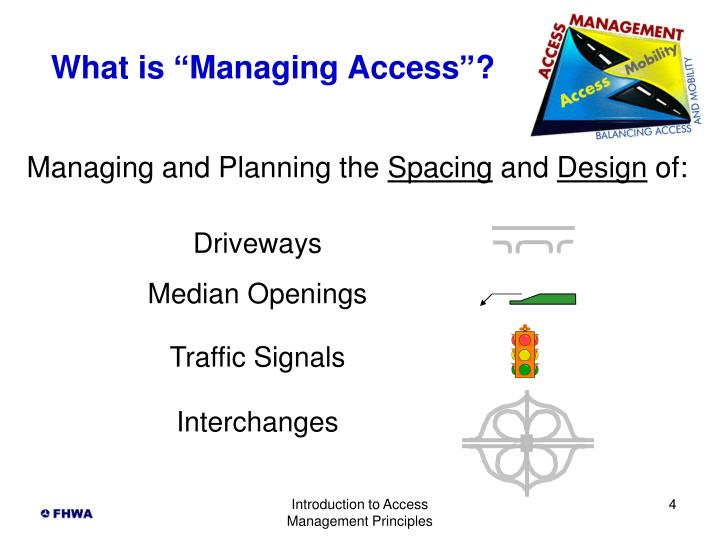 "What is ""Managing Access""?"