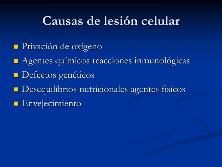 Causas de lesión celular