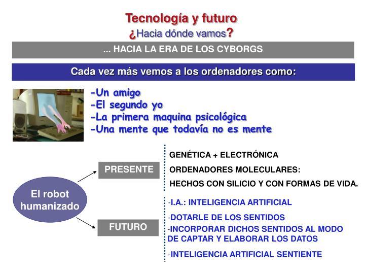 Tecnología y futuro
