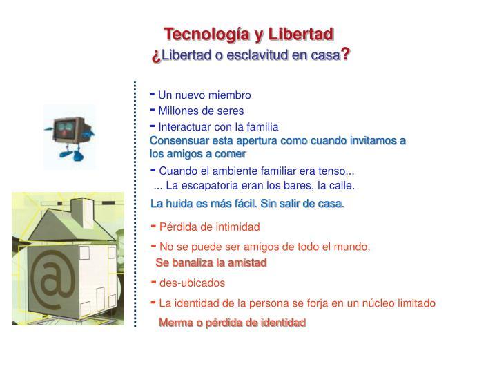 Tecnología y Libertad