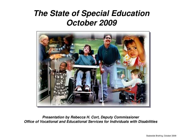 The State of Special Education
