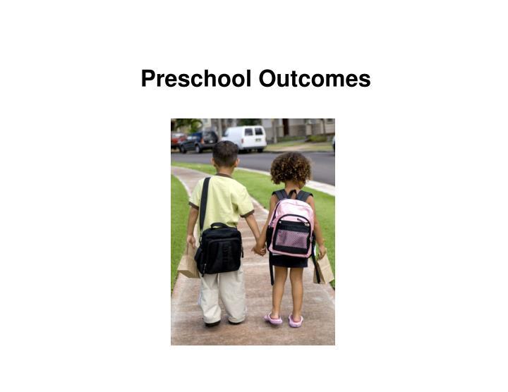 Preschool Outcomes
