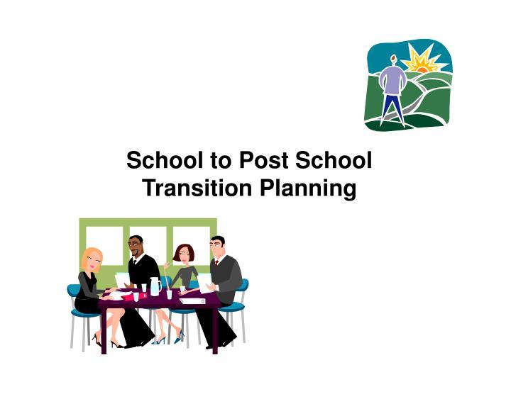 School to Post School