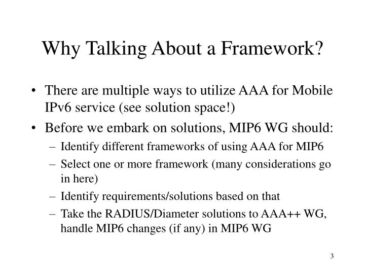 Why talking about a framework