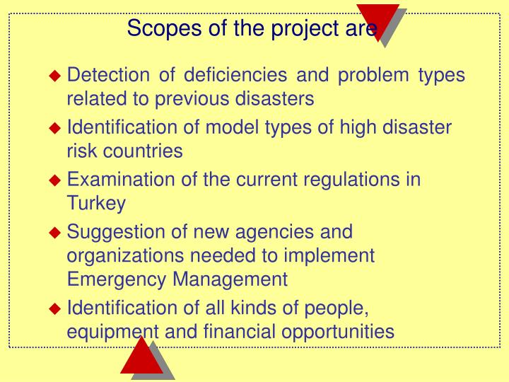 Scopes of the project are