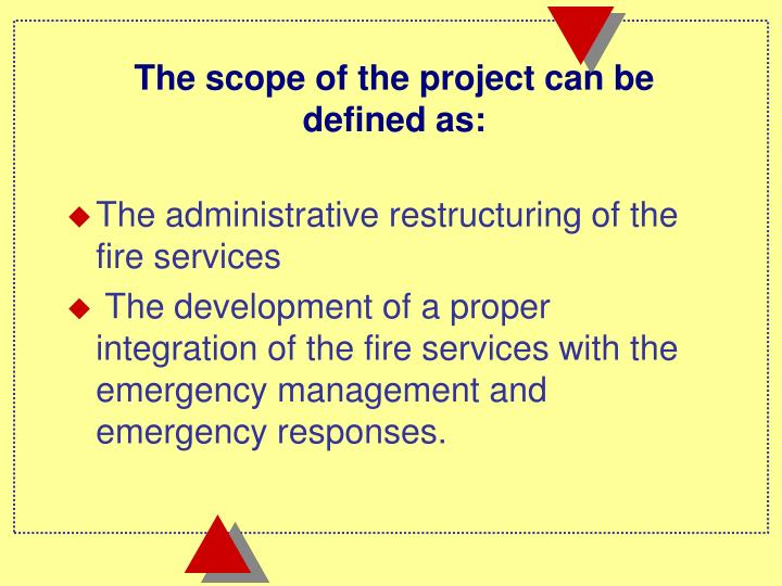 The scope of the project can be