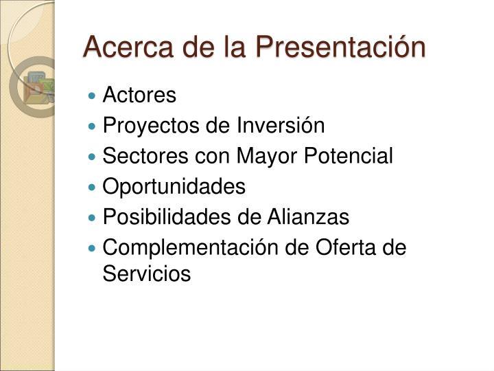 Acerca de la Presentación
