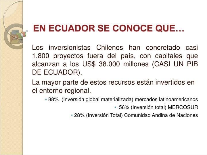 EN ECUADOR SE CONOCE QUE…