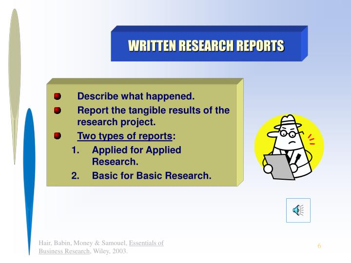 WRITTEN RESEARCH REPORTS