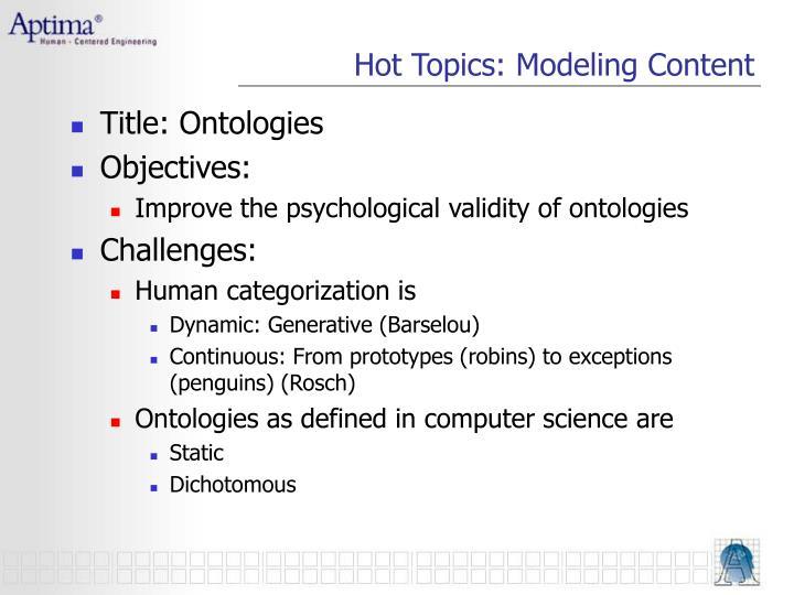 Hot Topics: Modeling Content
