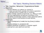 hot topics modeling decision makers
