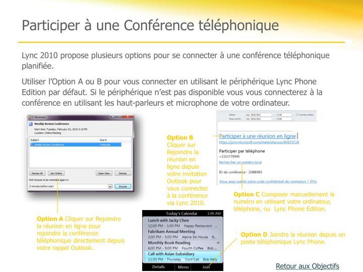 Participer à une Conférence téléphonique