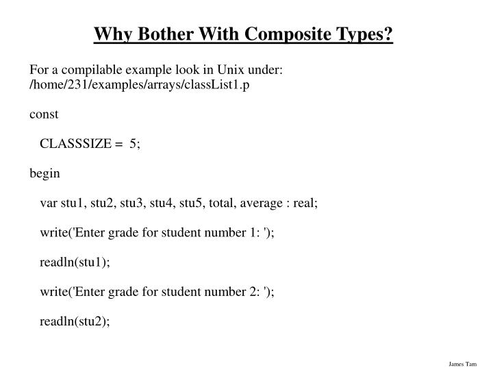 Why Bother With Composite Types?