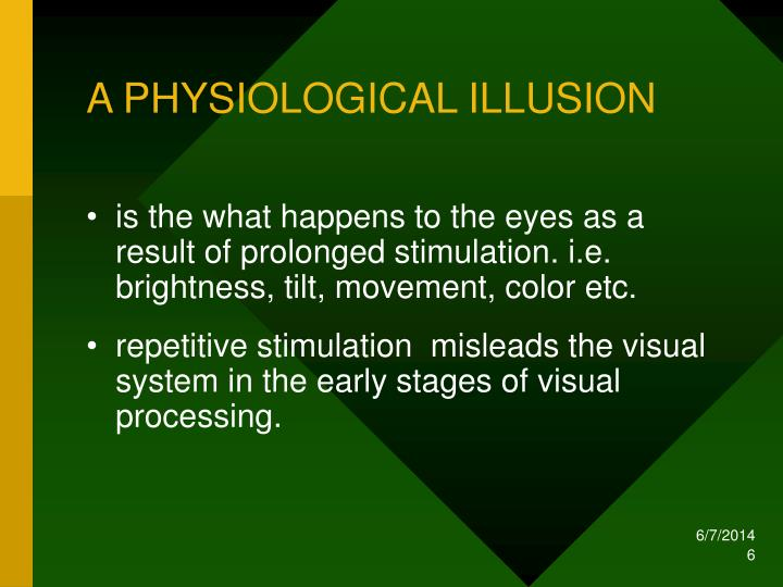 A PHYSIOLOGICAL ILLUSION