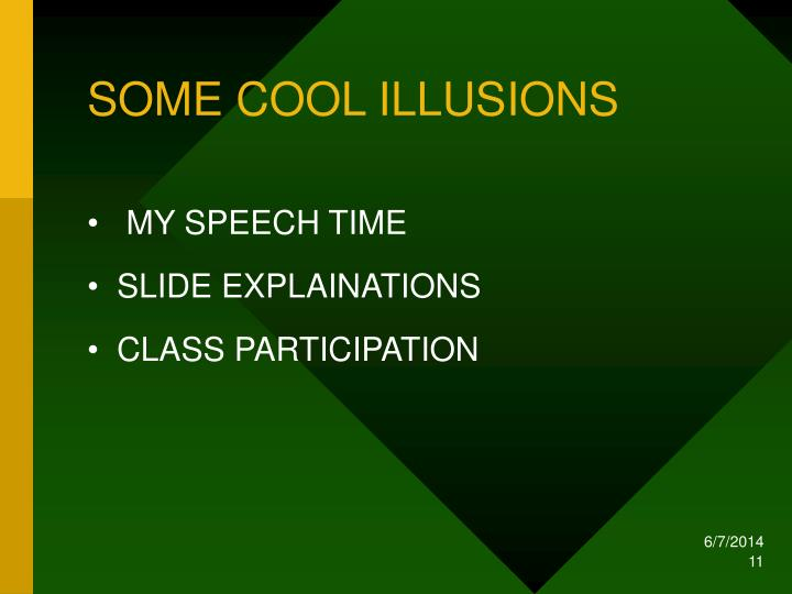 SOME COOL ILLUSIONS