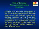 role of eurojust non conviction based forfeiture