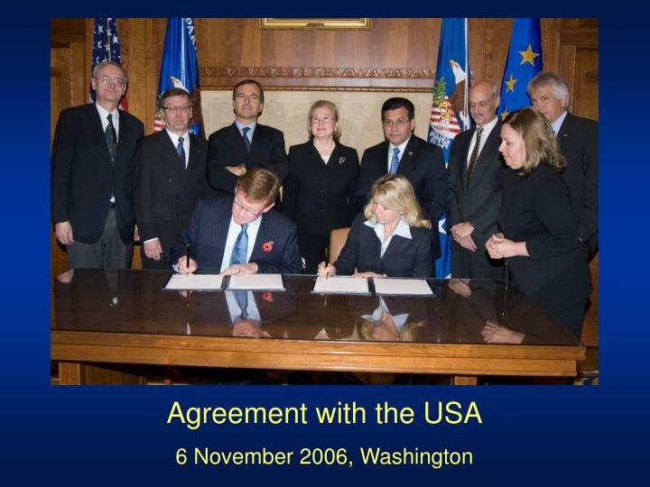 Agreement with the USA