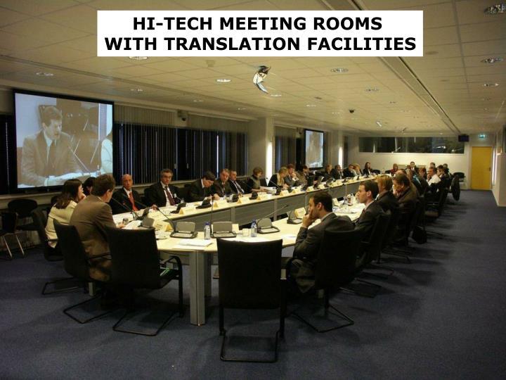 HI-TECH MEETING ROOMS