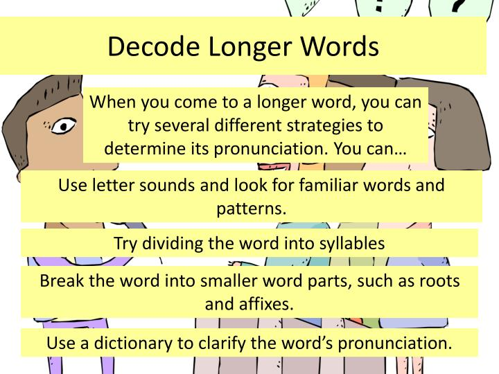 Decode Longer Words